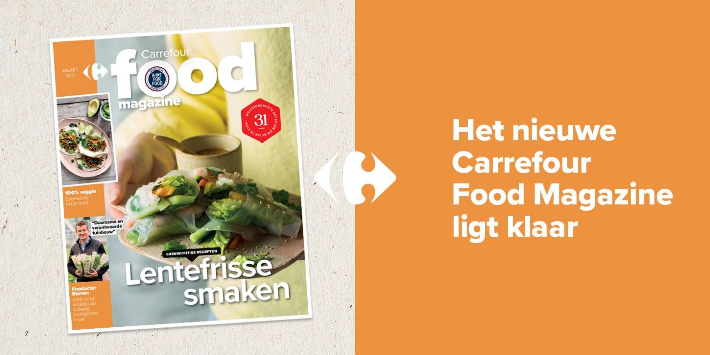 Carrefour Food Magazine Maart 2021